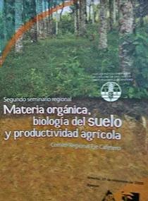 Libro Materia Organica Biologia del Suelo y Productividad agricola